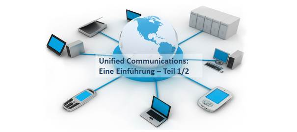 Alles über Unified Communications