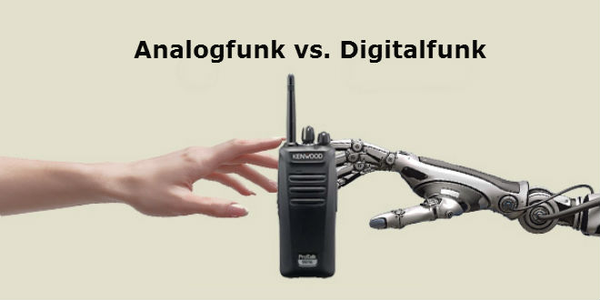 Analoge oder digitale Funkgeräte?