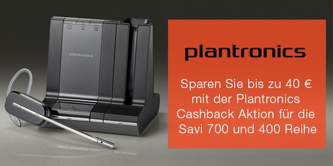 Plantronics Savi 700 und 400 Reihe schnurloses Headsets Cashback Aktion